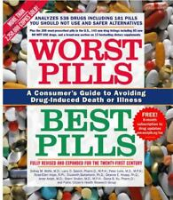 Worst Pills, Best Pills : A Consumer's Guide to Avoiding Drug-Induced Death or I