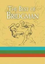The Best of Bridgman Set by George Bridgman (2006, Quantity pack)