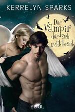 Der Vampir der sich nicht traut  Kerrelyn Sparks  Taschenbuch ++Ungelesen ++