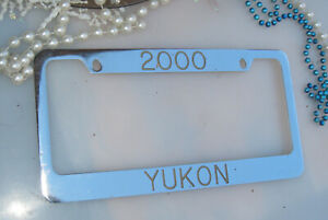 License plate Tag frame Chrome 2000 Yukon Y2K year frame