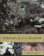 Perennials All Season : Planning and Planting an Ever-Blooming Garden, Green, Do