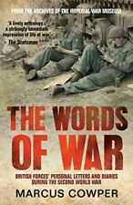 The Words of War: British Forces' Personal Letters and Diaries During the Second