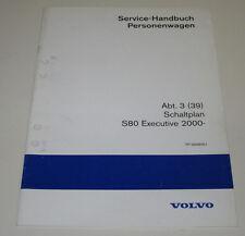 Werkstatthandbuch Elektrik Volvo S 80 Executive Schaltplan ab Baujahr 2000!
