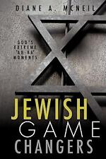 Jewish Game Changers by Diane Mcneil (2012, Paperback)