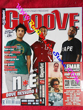 Rivista GROOVE 6/2004 + CD N*E*R*D Alicia Keys Mark Ronson Westside Connection