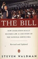 The Bill : How Legislation Really Becomes Law: A Case Study of the National Ser