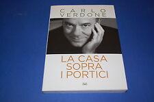 LA CASA SOPRA I PORTICI Carlo Verdone 2012 Mondadori