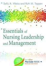Essentials of Nursing Leadership and Management by Ruth  Tappen Sally Weiss 6th