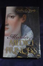 2008 *FIRST* Murder of a Medici Princess HCDJ