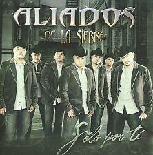 Solo por Ti by Aliados de la Sierra (CD, Mar-2009, Disa) BRAND NEW