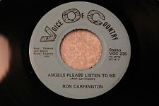 "RON CARRINGTON 45rpm VINYL ""Angels Please Listen"" Voice Of Country Records"