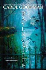 A Blythewood Novel: Ravencliffe by Carol Goodman (2014, Hardcover)