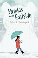Pandas on the Eastside by Gabrielle Prendergast (2016, Paperback)