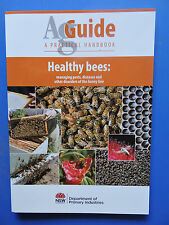 Beekeeping book AgGuide HEALTHY BEES by NSW DPI 2014 - 73 pages, colour photos