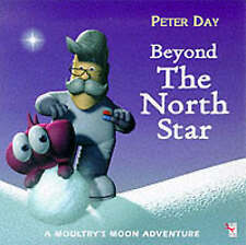 Beyond the North Star (Moultry's Moon), Day, Peter, New Book