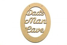 MDF plaque Craft Dad Grandad Uncle Dads Man Cave Blank Oval Fathers Day Gift