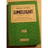 CHARLES CHAPLIN limelight - les feux de la rampe ROGER GRENIER 1953 Gallimard