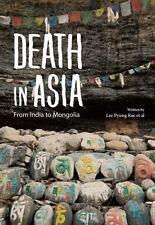 DEATH IN ASIA - OCKSOON, LEE/ JOO, SIM HYUK/ SEONJA, KIM/ RAE, LEE PYUNG/ GYU, S
