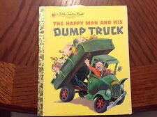 """THE HAPPY MAN AND HIS DUMP TRUCK"" A LITTLE GOLDEN BOOK!"
