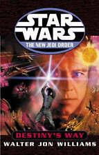 Star Wars: The New Jedi Order - Destiny's Way by Walter Jon Williams...