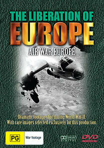 THE LIBERATION OF EUROPE - AIR WAR EUROPE (WAR DOCUMENTARY SERIES) DVD