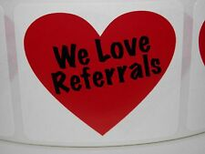 We Love Referrals With Heart 175x2 Stickers Labels 250rl
