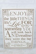 Wall Plaque Enjoy The Little Things In Life Wooden White Large Sign 40cm F0805B