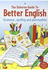 Usborne Guide to Better English: Grammar, Spelling and Punctuation 9780746058435