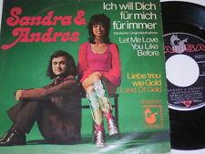 """7"""" - Sandra & Andres - Ich will dich für immer & Liebe treu wie Gold # 1574"""