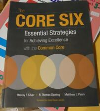 The Core 6 Essential Strategies Achieving Excellence with Common Core Book EUC