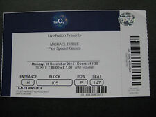 MICHAEL BUBLE  O2 LONDON  15/12/2014  TICKET