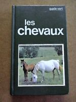 Les chevaux le guide vert /ZA34