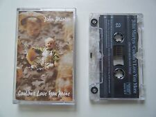 JOHN MARTYN COULDN'T LOVE YOU MORE CASSETTE TAPE PERMANENT UK 1992