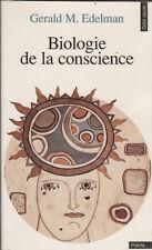 Gerald M.Edelman - Biologie de la conscience