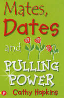 "Mates, Dates and Pulling Power Cathy Hopkins ""AS NEW"" Book"