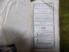 ETRENNES MILITAIRES Tirées du dictionnaire Militaire 1758