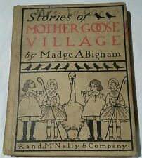 Stories Of Mother Goose Village by Madge Bigham HB 1903 - Ella Brison ILLUS