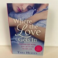 Where the Love Gets In by Tara Heavey (Paperback Book)