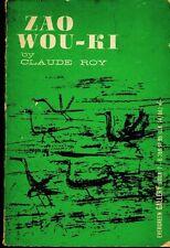 Zao Wou-Ki (Artist) Claude Roy author  68pgs   1st Edition