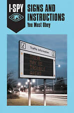 I-SPY SIGNS AND INSTRUCTIONS You Must Obey (I-SPY for Grown-ups) by Sam Jordison