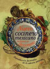 NUEVO COCINERO MEXICANO EN FORMA DE DICCIONARIO. REPRODUCCION FACSIMILAR DE LA E