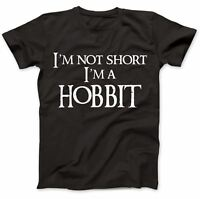 I'm Not Short I'm A Hobbit T-Shirt 100% Premium Cotton Gift Present