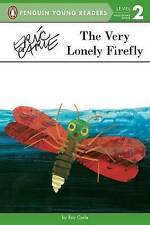 The Very Lonely Firefly by Eric Carle (Paperback / softback)