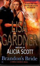 Lisa Gardner  Alicia Scott  Brandon's Bride    Romantic Suspense   Pbk NEW