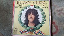"Julien Clerc,""Si On Chantait"" Rare French 7""  Vinyl single"
