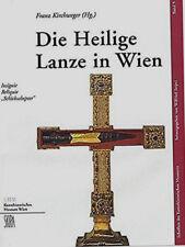 Franz Kirchweger - Die Heilige Lanze in Wien  (gebunden - neu)