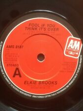"""ELKIE BROOKS 7"""" - FOOL IF YOU THINK ITS OVER / GIVIN' IT UP FOR YOUR LOVE - A&M"""