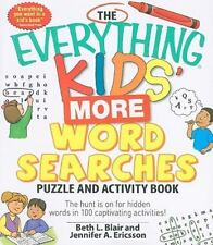 The Everything Kids' More Word Searches Puzzle and Activity Book: The hunt is on