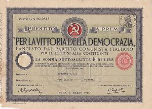 PER LA VITTORIA DELLA DEMOCRAZIA PRESTITO P.C.I. LIRE 100 SAVONA PAIROLA 3-203 5
