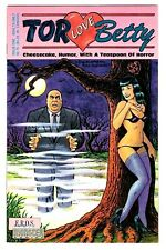 TOR LOVE BETTY #1 (NM-) Cheesecake, Humor, With a Teaspoon of Horror! 1991